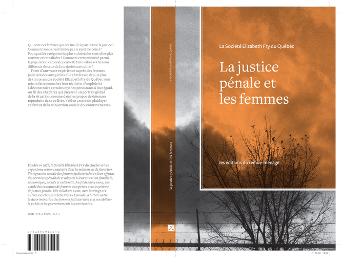 La justice pénale et les femmes (2011) paru aux Éditions du remue-ménage